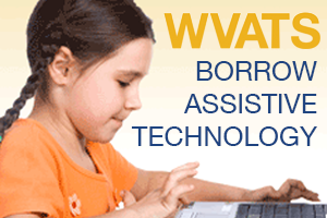 West Virginia Assistive Technology System