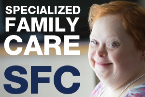 Specialized Family Care Project